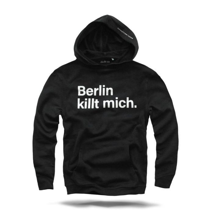 Berlin killt mich HOODIE #1